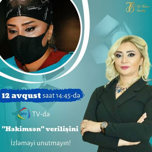 """Türkan Gündüz Bu Gün 14:45-də ATV-də Yayımlanan """"Həkimsən"""" Verilişinin Qonağı Olacaq"""